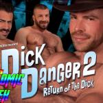 Dick Danger 2: Return of the Dick! TitanMen UNCUT Movie Review - Directed by Jasun Mark
